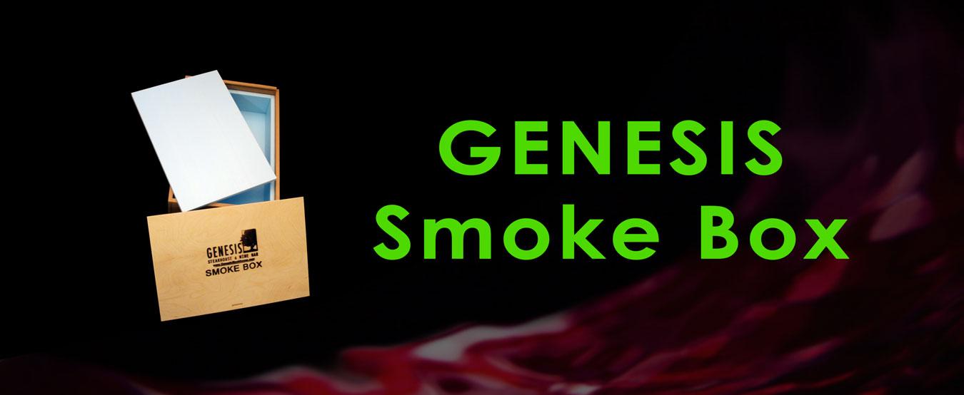 Smoke Box | Genesis Steakhouse and Wine Bar